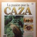Coleccionismo de Revistas y Periódicos: 052 LA PASION POR LA CAZA - PLANETA DE AGOSTINI - 1993. Lote 125167031
