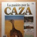 Coleccionismo de Revistas y Periódicos: 054 LA PASION POR LA CAZA - PLANETA DE AGOSTINI - 1993. Lote 125167055