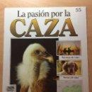 Coleccionismo de Revistas y Periódicos: 055 LA PASION POR LA CAZA - PLANETA DE AGOSTINI - 1993. Lote 125167067
