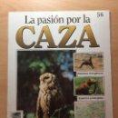 Coleccionismo de Revistas y Periódicos: 056 LA PASION POR LA CAZA - PLANETA DE AGOSTINI - 1993. Lote 125167083