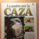 Coleccionismo de Revistas y Periódicos: 059 LA PASION POR LA CAZA - PLANETA DE AGOSTINI - 1993. Lote 125167119