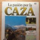 Coleccionismo de Revistas y Periódicos: 060 LA PASION POR LA CAZA - PLANETA DE AGOSTINI - 1993. Lote 125167131