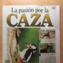Coleccionismo de Revistas y Periódicos: 062 LA PASION POR LA CAZA - PLANETA DE AGOSTINI - 1993. Lote 125167179