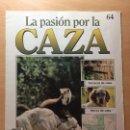 Coleccionismo de Revistas y Periódicos: 064 LA PASION POR LA CAZA - PLANETA DE AGOSTINI - 1993. Lote 125167275