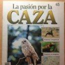 Coleccionismo de Revistas y Periódicos: 065 LA PASION POR LA CAZA - PLANETA DE AGOSTINI - 1993. Lote 125167287