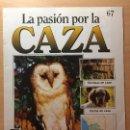 Coleccionismo de Revistas y Periódicos: 067 LA PASION POR LA CAZA - PLANETA DE AGOSTINI - 1993. Lote 125167315