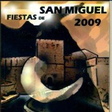 Coleccionismo de Revistas y Periódicos: REVISTA MORA DE RUBIELOS FIESTAS DE SAN MIGUEL 2009. Lote 125205599