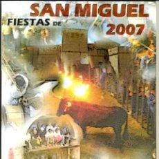 Coleccionismo de Revistas y Periódicos: REVISTA MORA DE RUBIELOS FIESTAS DE SAN MIGUEL 2007. Lote 125205619