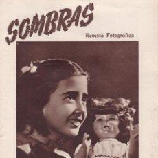 Coleccionismo de Revistas y Periódicos: SOMBRAS - REVISTA FOTOGRAFICA Nº 47 / ABRIL 1948 - ILUSTRADA. Lote 125410615