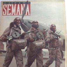 Coleccionismo de Revistas y Periódicos: REVISTA SEMANA 9 ABRIL 1940 - NUM 7 - AÑO I. Lote 125431327