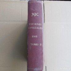 Coleccionismo de Revistas y Periódicos: ABC EDICIONES ESPECIALES 1968 TOMO II. Lote 125674755