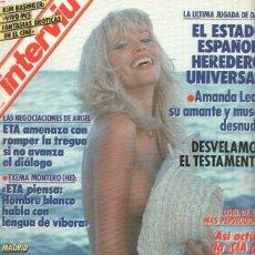 Coleccionismo de Revistas y Periódicos: INTERVIU NUMERO 664 - AMANDA LEAR. Lote 125826690