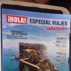 Coleccionismo de Revistas y Periódicos: REVISTA HOLA Nº 27 ESPECIAL VIAJES INOLVIDABLES. Lote 125852551