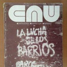 Coleccionismo de Revistas y Periódicos: REVISTA CAU Nº 34 LA LUCHA EN LOS BARRIOS 1969-1975 CONSTRUCCION ARQUITECTURA URBANISMO. Lote 125899359