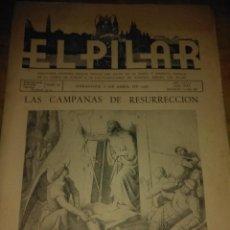 Coleccionismo de Revistas y Periódicos: EL PILAR SEMANARIO CATOLICO ORGANO OFICIAL DEL CULTO EN LA SANTA Y ANGELICA CAPILLA. Lote 126174547