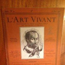 Coleccionismo de Revistas y Periódicos: REVISTA FRANCESA - L'ART VIVANT - NUMERO - 40 - AGOSTO 1926. Lote 126479655