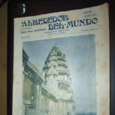 Coleccionismo de Revistas y Periódicos: REVISTA ALREDEDOR DEL MUNDO Nº 732 - 11 JUNIO 1913 - PAGODA INDIA DE ANGKOR . Lote 126575563