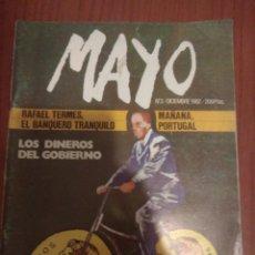 Coleccionismo de Revistas y Periódicos: ANTIGUA REVISTA MAYO DICIEMBRE 1982, NUMERO 3 RAFAEL TERMES,LOS DINEROS DEL GOBIERNO. Lote 126602672
