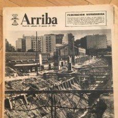 Coleccionismo de Revistas y Periódicos: ARRIBA (18-8-62) CALLE DE ALCALA MADRID ISLAS CIES GALICIA. Lote 126643263