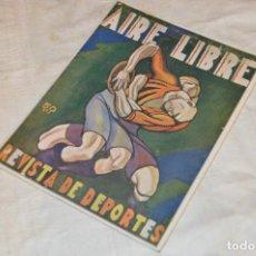 Coleccionismo de Revistas y Periódicos: VINTAGE - AIRE LIBRE - AÑO II DICIEMBRE 1924, Nº 55 - MUY ILUSTRADA - BUEN ESTADO ¡MIRA FOTOS!. Lote 126907251