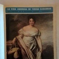 Coleccionismo de Revistas y Periódicos: COLECCIONABLE : LA VIDA AMOROSA DE TERESA DE CABARRÚS.UNA ESPAÑOLA EN LA REVOLUCIÓN FRANCESA. Lote 126940235
