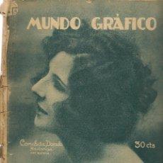 Coleccionismo de Revistas y Periódicos: MUNDO GRÁFICO. Nº 613. EN PORTADA: CONCHITA DORADO. 1º AGOSTO 1923. (B/58). Lote 126983331