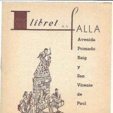 Coleccionismo de Revistas y Periódicos: 1965 LLIBRET FALLA AVENIDA PRIMADO REIG - SAN VICENTE DE PAUL. Lote 127462875