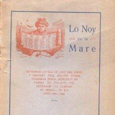 Coleccionismo de Revistas y Periódicos: LO NOY DE LA MARE - SETMANARI CATALÀ DE L'ANY 1866 (ANTONI LÓPEZ, 1925-26) . Lote 127778091
