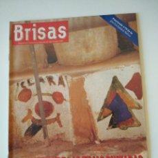 Coleccionismo de Revistas y Periódicos: REVISTA BRISAS Nº255 1992 MISTERIO TEJAS PINTADAS ALEROS DE MALLORCA. CAN TEJEDOR, PORTOCOLOM. Lote 127818515