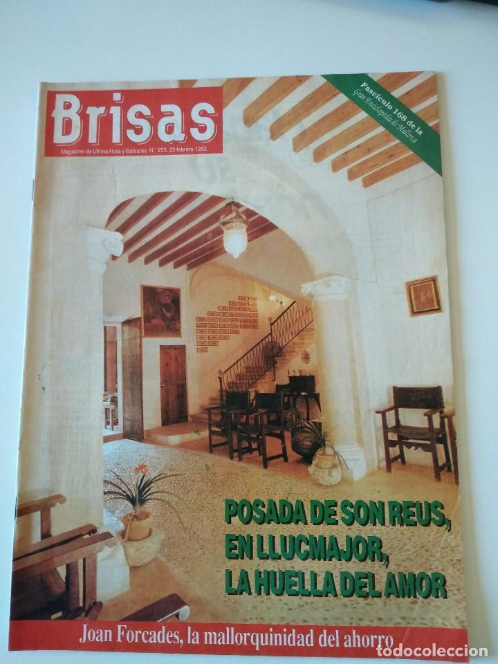 REVISTA BRISAS Nº253 1992 POSADA SON REUS (LLUCMAJOR). JOAN FORCADES (Coleccionismo - Revistas y Periódicos Modernos (a partir de 1.940) - Otros)