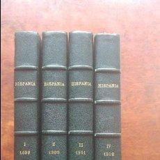Coleccionismo de Revistas y Periódicos: REVISTA HISPANIA LITERARIA Y ARTISTICA ARTE LITERATURA 4 TOMOS AÑOS 1899-1900-1901-1902 COMPLETA. Lote 127845915