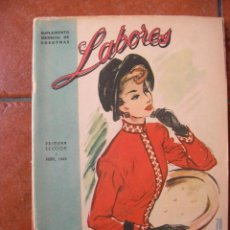Coleccionismo de Revistas y Periódicos: SUPLEMENTO MENSUAL DE VOSOTRAS: LABORES ABRIL 1949. Lote 127873399