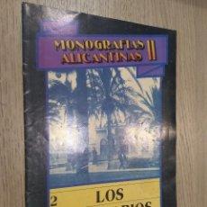 Coleccionismo de Revistas y Periódicos: MONOGRAFIAS ALICANTINAS II. 2 LOS BALNEARIOS. ALICANTE. 1989. Lote 127935663