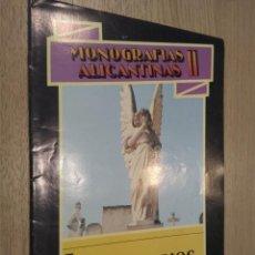 Coleccionismo de Revistas y Periódicos: MONOGRAFIAS ALICANTINAS II. 7 CEMENTERIOS. ALICANTE. 1989. Lote 127935955