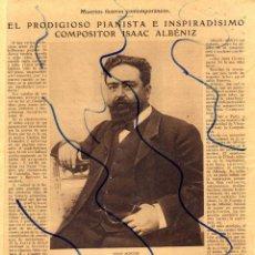 Coleccionismo de Revistas y Periódicos: ISAAC ALBENIZ 1929 PIANISTA Y COMPOSITOR 2 HOJAS REVISTA. Lote 128026591