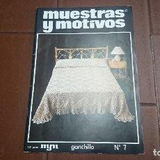 Coleccionismo de Revistas y Periódicos: REVISTA MUESTRAS Y MOTIVOS GANCHILLO N° 7. Lote 128044407