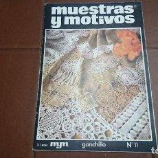 Coleccionismo de Revistas y Periódicos: REVISTA MUESTRAS Y MOTIVOS GANCHILLO N° 11. Lote 128044667