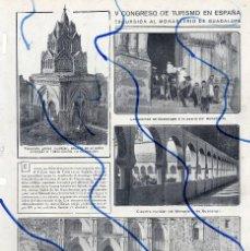 Coleccionismo de Revistas y Periódicos: GUADALAJARA 1912 CONGRESO TURISMO EN MONASTERIO DE GUADALUPE HOJA REVISTA. Lote 128068663