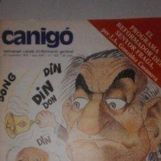 Coleccionismo de Revistas y Periódicos: REVISTA EN CATALAN. CANIGO Nº 423. EL PROGRAMA DE FRAGA, RAIMON, SAHARA... 1975. Lote 128188783