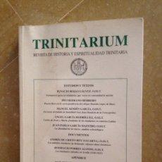 Coleccionismo de Revistas y Periódicos: TRINITARIUM. REVISTA DE HISTORIA Y ESPIRITUALIDAD TRINITARIA. N 16 AÑO 2007. Lote 128342004