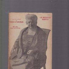 Coleccionismo de Revistas y Periódicos: LA NOVELA CORTA - CONDESA DE PARDO BAZAN - DIOSES - Nº 162 / FEBRERO 1919. Lote 128550703