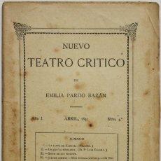 Coleccionismo de Revistas y Periódicos: NUEVO TEATRO CRÍTICO. AÑO I. ABRIL, 1891. NÚM 4. - [REVISTA.] PARDO BAZÁN, EMILIA.. Lote 123270771