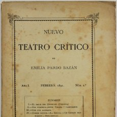 Coleccionismo de Revistas y Periódicos: NUEVO TEATRO CRÍTICO. AÑO I. FEBRERO, 1891. NÚM 2. - [REVISTA.] PARDO BAZÁN, EMILIA.. Lote 123270779