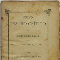 Coleccionismo de Revistas y Periódicos: NUEVO TEATRO CRÍTICO. AÑO I. NOVIEMBRE, 1891. NÚM 11. - [REVISTA.] PARDO BAZÁN, EMILIA.. Lote 123270787