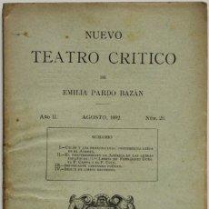 Coleccionismo de Revistas y Periódicos: NUEVO TEATRO CRÍTICO. AÑO II. AGOSTO, 1892. NÚM 20. - [REVISTA.] PARDO BAZÁN, EMILIA.. Lote 123270791