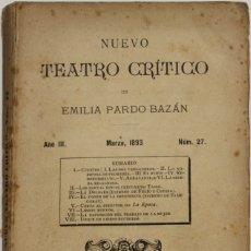Coleccionismo de Revistas y Periódicos: NUEVO TEATRO CRÍTICO. AÑO III. MARZO, 1893. NÚM 27. - [REVISTA.] PARDO BAZÁN, EMILIA.. Lote 123270795
