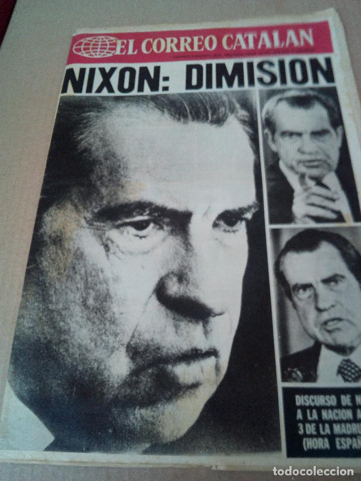 CORREO CATALAN 9-8-1974 NIXON DIMISION (Coleccionismo - Revistas y Periódicos Modernos (a partir de 1.940) - Otros)