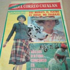 Coleccionismo de Revistas y Periódicos: CORREO CATALAN 1-9-1974 LILI MURATI -GOSSOS D'ATURA CASTELLAR DE N'HUG. Lote 128662947
