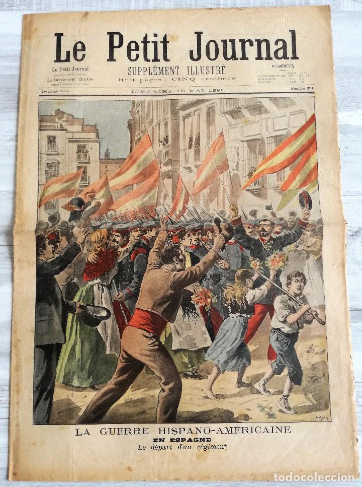 LE PETIT JOURNAL 15 MAYO DE 1898: GUERRA DE CUBA (HISPANO - NORTEAMERICANA) EN ESPAÑA (Coleccionismo - Revistas y Periódicos Antiguos (hasta 1.939))
