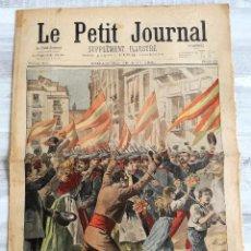 Coleccionismo de Revistas y Periódicos: LE PETIT JOURNAL 15 MAYO DE 1898: GUERRA DE CUBA (HISPANO - NORTEAMERICANA) EN ESPAÑA. Lote 128701419
